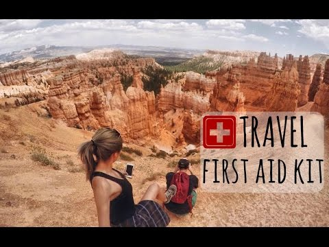 Building A Travel First Aid Kit - What To Pack
