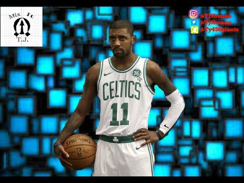 "Kyrie Irving - ""Rack City/Love Scars 2"" Mix"