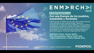 Por una Europa de los pueblos, sostenible y feminista - En Marcha 2019