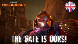 Warhammer 40k: Eternal Crusade - PS4/XB1/PC - The Gate is ours! (announcement trailer)