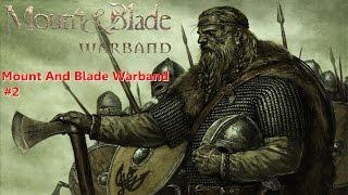 Mount and blade warband #2 Lordlarla ilişki kasıyoruz :D