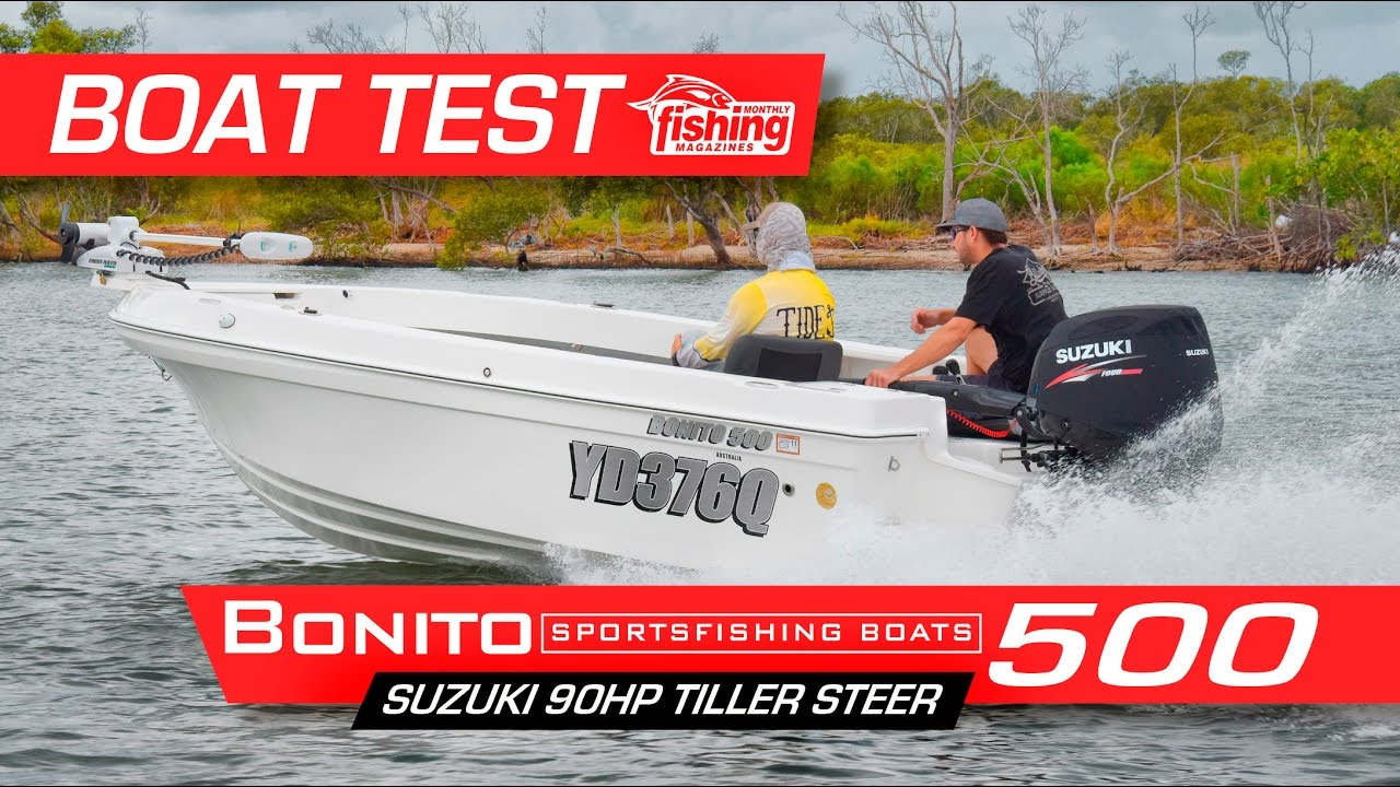 Tested   Bonito 500 with Suzuki 90HP Tiller