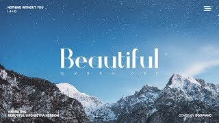 Gambar cover 워너원 (Wanna One) - Beautiful 피아노 & 스트링 오케스트라 커버   Piano & String Orchestra Cover