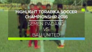 Video Gol Pertandingan Semen Padang FC vs Bali United