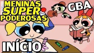 The Powerpuff Girls - Mojo JoJo A-Go-Go (Meninas Super Poderosas - GBA) - O Início em Português