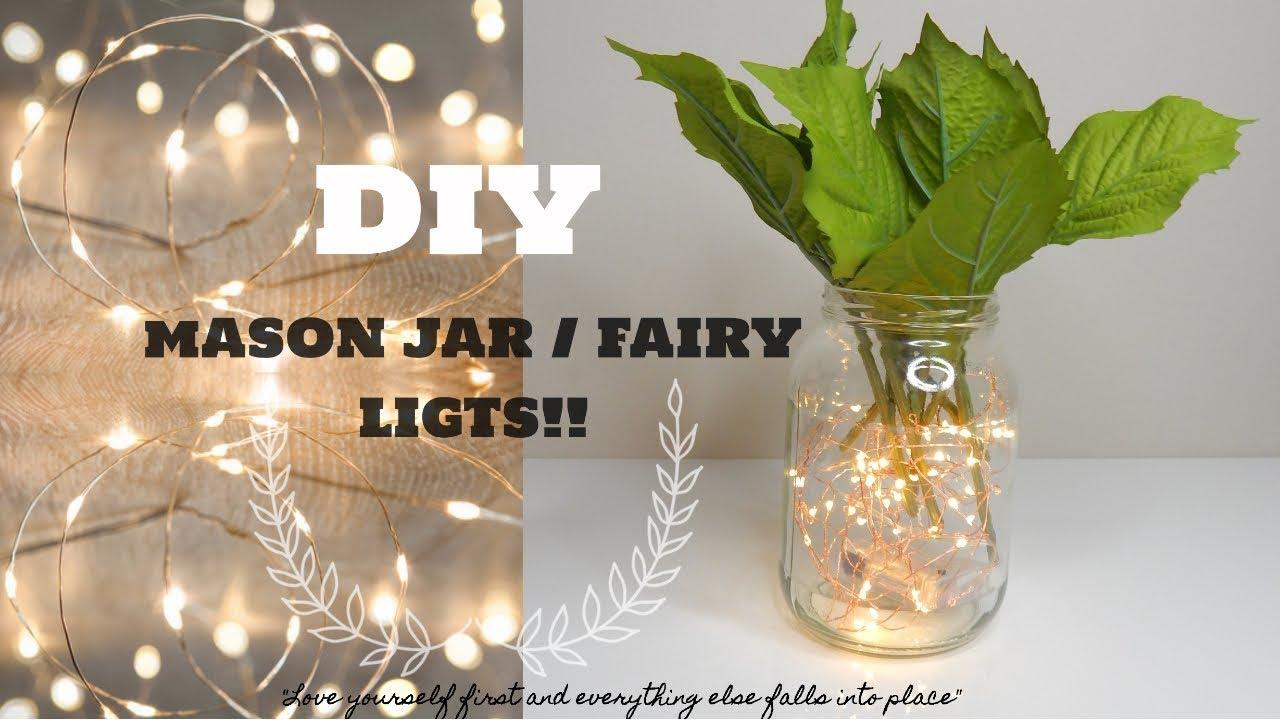 Fairy Lights In Mason Jars Diy Easy