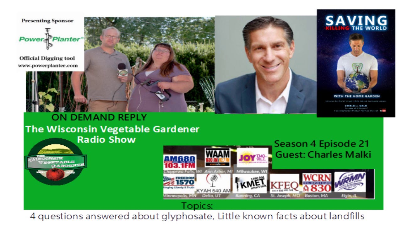 audio only S4E21 Glyphosate questions answered, lesser know landfill facts, Guest Charles Malki -