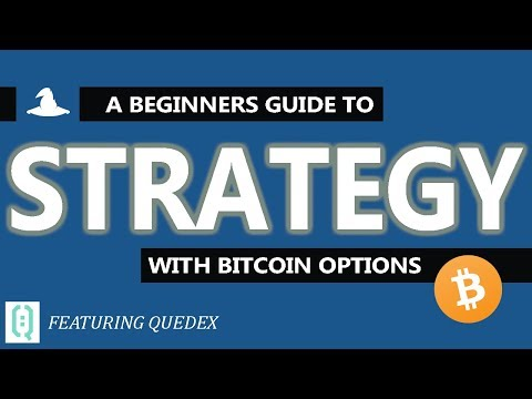 How To Choose The Right Strategy When Trading Bitcoin Options On Quedex | Crypto Wizards