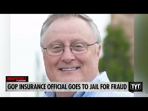GOP Insurance Official Goes To Jail For Fraud
