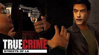 True Crime: Streets Of LA - Episode #2 - Mean Streets