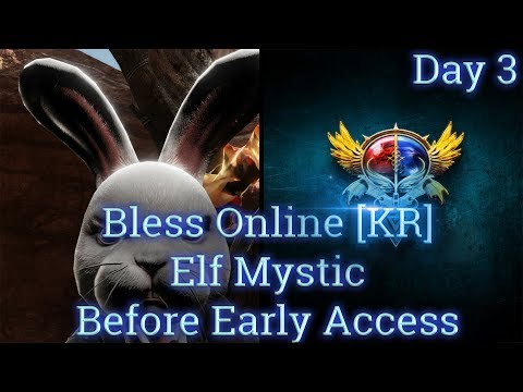 🏰Bless Online [Emissary] (Korean Server) Elf Mystic 37-50 Rush Before Early Access #3