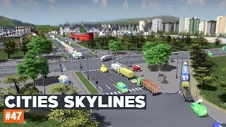 Cities Skylines #47 | NOWOCZESNE SKRZYŻOWANIE