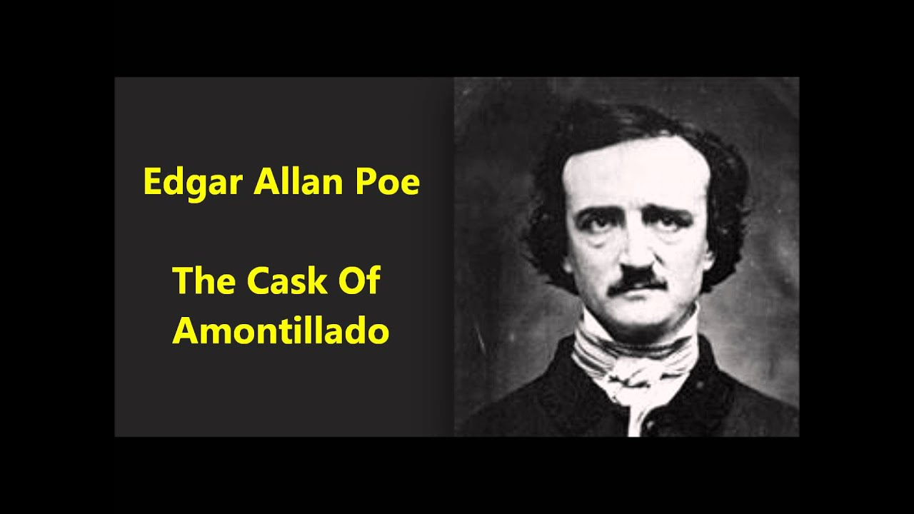 the cask of amontillado edgar allan poe audio classic the cask of amontillado edgar allan poe audio 1835 classic american literature