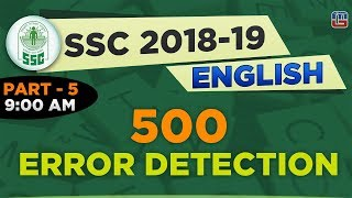 500 Error Detection | Tricks के साथ | Part 5 | SSC  2018 - 19 | English | 9:00 AM