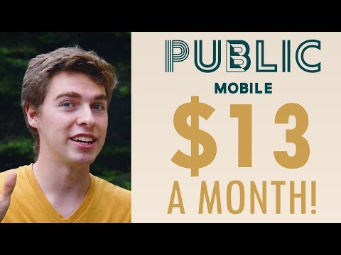 Public Mobile Overview - The Best & Cheapest Canadian Phone Plan? (2019)