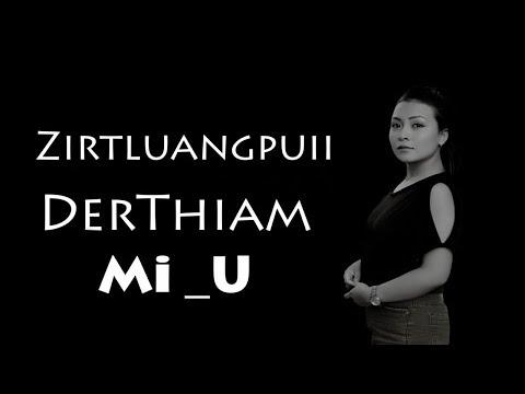 Mizo Hla Thar 2018 | ZIRTLUANGPUII - DERTHIAM MI U (OFFICIAL LYRICS VIDEO)