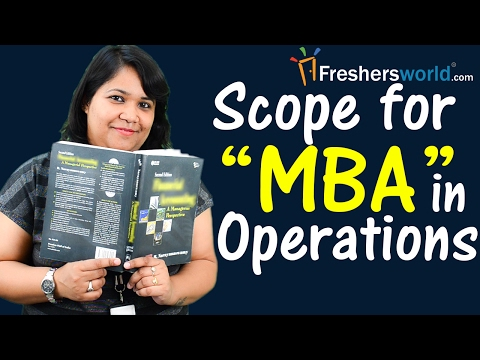Scope For MBA In Operations– Management Degree,CAT,Top Recruiters,Salary,Careers