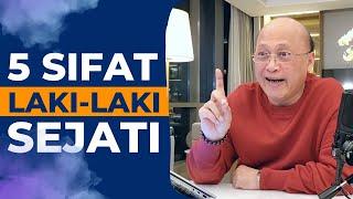5 Sifat Laki-Laki Sejati - Mario Teguh Success Video
