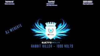 Rabbit Killer - 1000 Volts