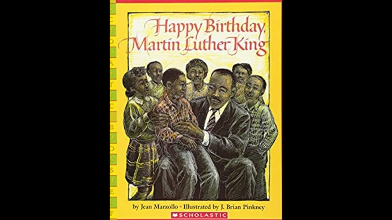 Happy Birthday Martin Luther King Youtube