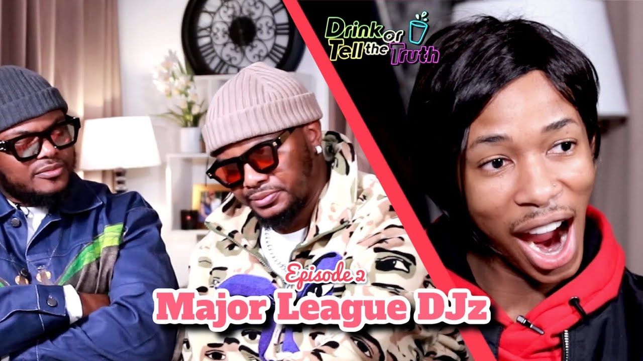 Drink or Tell The Truth w/ Major League (Amapiano Balcony Mix Africa Live )