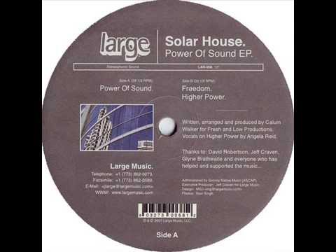 Solar House  -  Power Of Sound