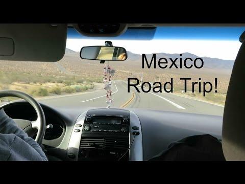 Road Trip to Tijuana, Mexico! - Part 1