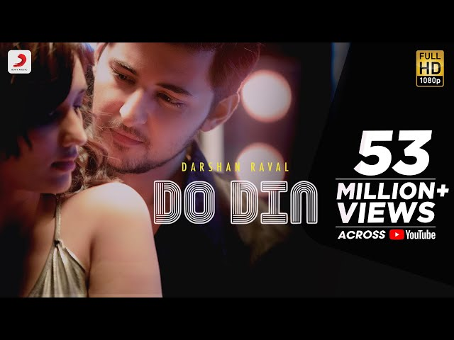 Do Din - Darshan Raval | Akanksha Sharma | Latest Hits 2018