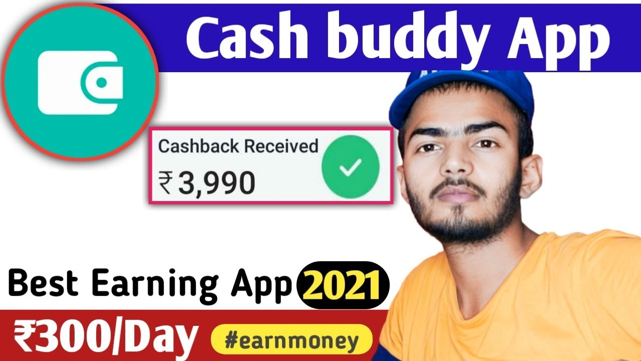 Cash buddy app se paise kaise kamayen | Best Self Earning App 2021 | Best Free Paytm Cash App