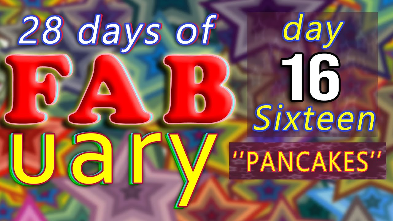 It's FABuary 16th / 28 days of Learning English / LIVE chat from England - Pancakes