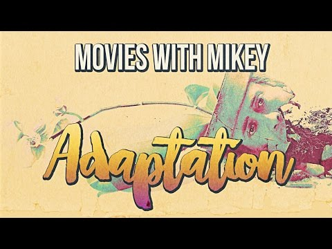 Adaptation. (2002) - Movies with Mikey