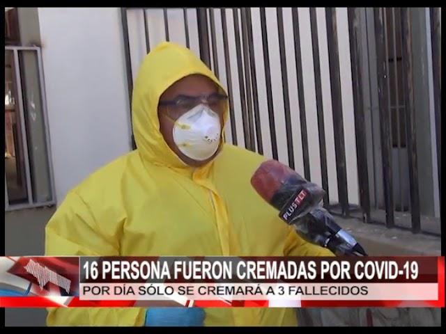 16 PERSONA FUERON CREMADAS POR COVID 19