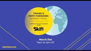 Travel's Path Forward: Business Travel Online Summit