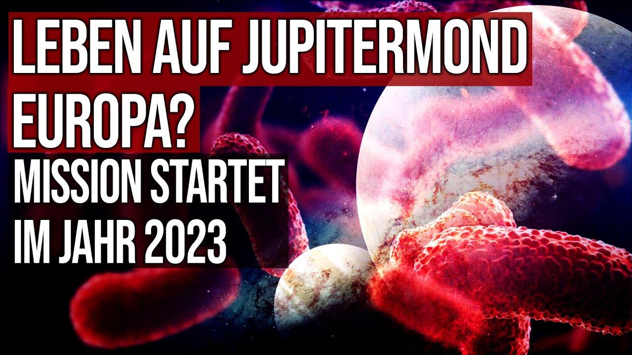 Leben auf Jupitermond Europa? - Mission startet 2023