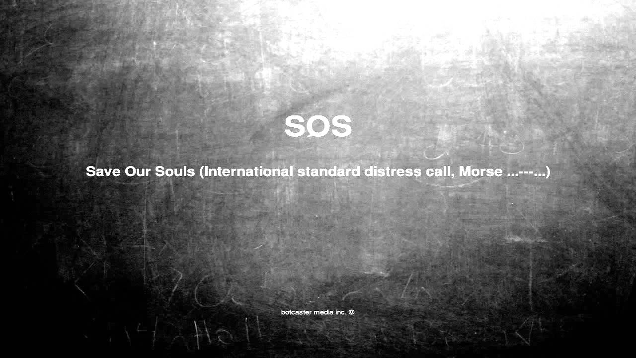 What does SOS mean