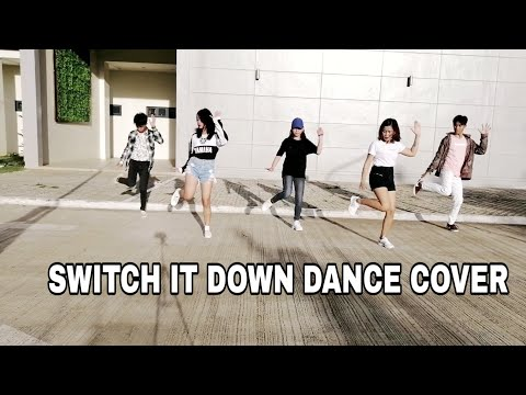 SWITCH IT DOWN Dance Cover | Ji Ar Choreography
