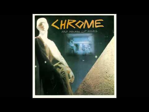 Chrome - Mondo Anthem (1979)