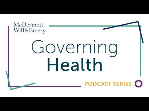 Governing Health Podcast Series: Understanding the Scope of D&O Coverage