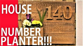 How to Make a House Number Planter - Wooden House Numbers