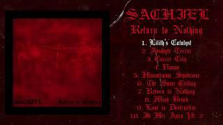 sachiel-return-to-nothing-full-album-2019-blackened-grindcore-powerviolence