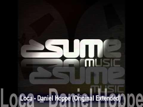 Loca - Daniel Hoppe (Original Extended)