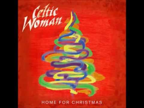 Celtic Woman Adeste Fideles   Home for christmas