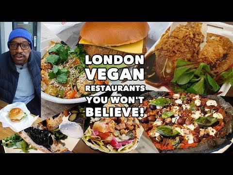 London Vegan Restaurants You Won't Believe!