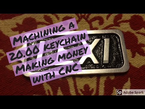 How I make money from cnc, Machining a 20.00 keychain from aluminum and embossing it.