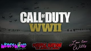Call Of Duty WWII LIVE! with Weave's World, Lou-lou Wills & #NIPPLE NATION! | Road to 3K!!