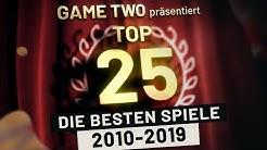 Top 25: Die besten Spiele der letzten zehn Jahre | Game Two #145