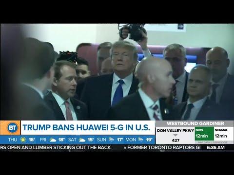 Trump bans Huawei 5G in the U.S.