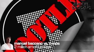 Manuel Baccano Vs. C-Mos - 2 Million Amorous Ways (Bootleg Mix)