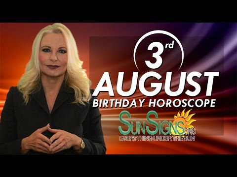 Birthday August 3rd Horoscope Personality Zodiac Sign Leo Astrology