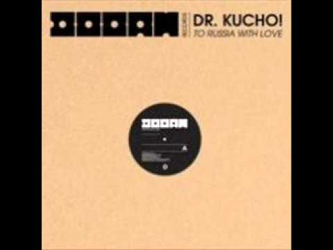 Dr. Kucho - To Russia With Love (Original Mix)